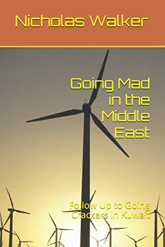 Going Mad in the Middle East