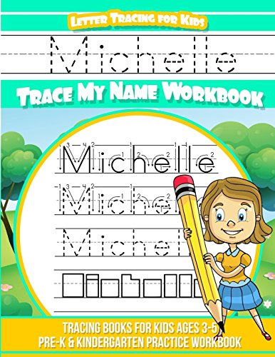 Michelle Letter Tracing for Kids Trace my Name Workbook