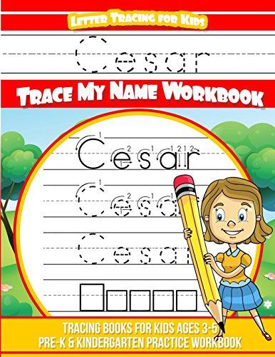 Cesar Letter Tracing for Kids Trace my Name Workbook