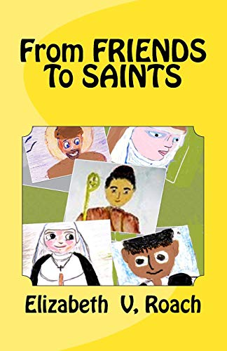 From Friends to Saints
