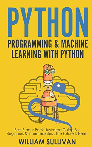 Python Programming & Machine Learning with Python