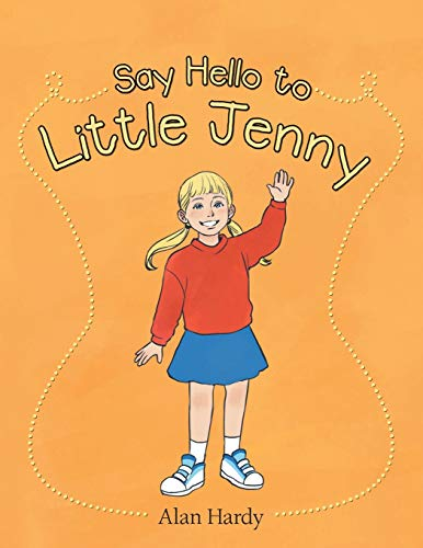 Say Hello to Little Jenny