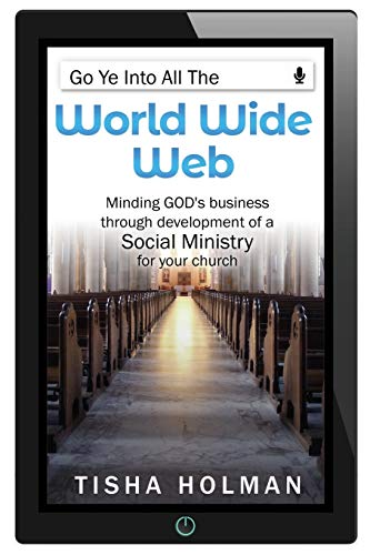 Go Ye Into All the World Wide Web