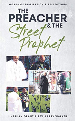 The Preacher and the Street Prophet