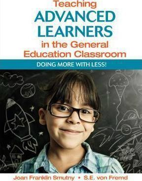 Teaching Advanced Learners in the General Education Classroo