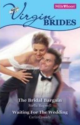 Virgin Brides Bk5&6/The Bridal Bargain/Waiting For The Wedding