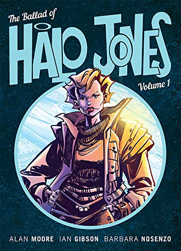 The Ballad Of Halo Jones Volume 1