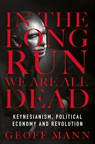 In the Long Run We are All Dead