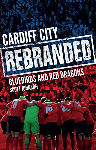 Cardiff City: Rebranded