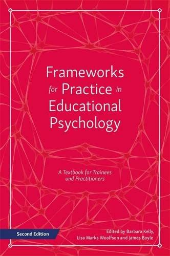 Frameworks for Practice in Educational Psychology, Second Edition