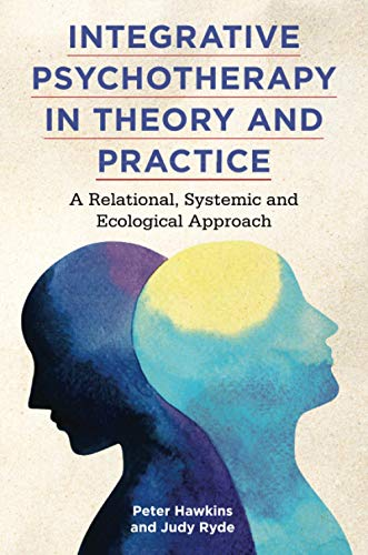 Integrative Psychotherapy in Theory and Practice