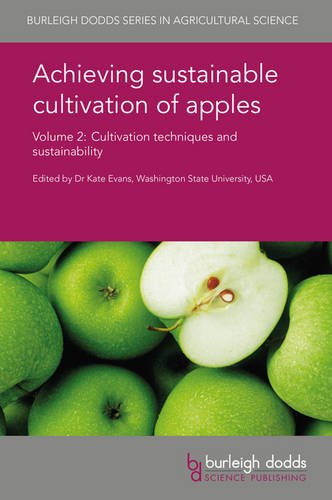 Achieving Sustainable Cultivation of Apples Volume 2