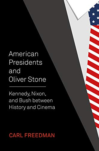 American Presidents and Oliver Stone