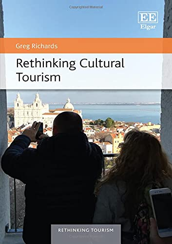 Rethinking Cultural Tourism
