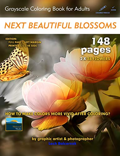 Next Beautiful Blossoms - Grayscale Coloring Book for Adults