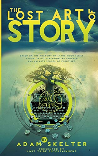The Lost Art Of Story
