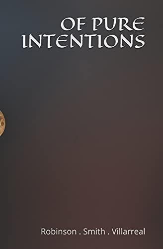 Of Pure Intentions