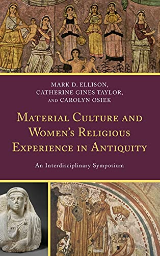 Material Culture and Women's Religious Experience in Antiquity