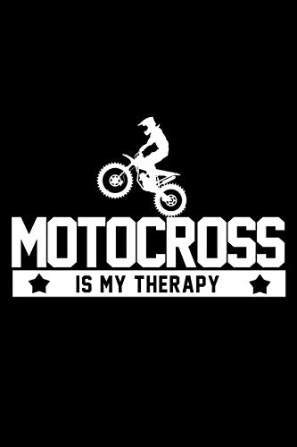 Motocross Is My Therapy