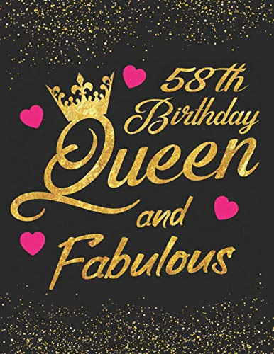 58th Birthday Queen and Fabulous