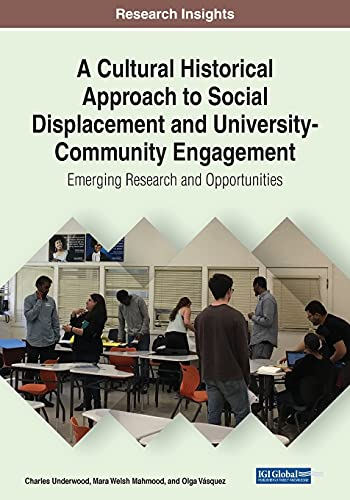A Cultural Historical Approach to Social Displacement and University-Community Engagement
