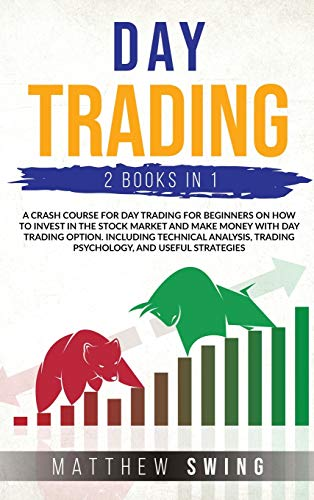 Day Trading Two Books in One