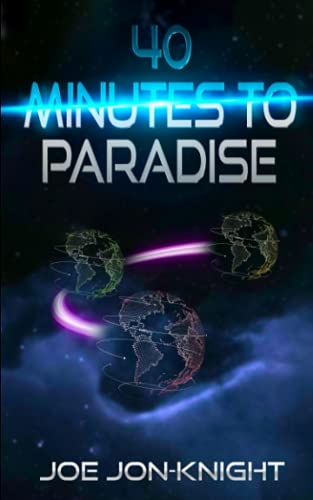 40 Minutes to Paradise