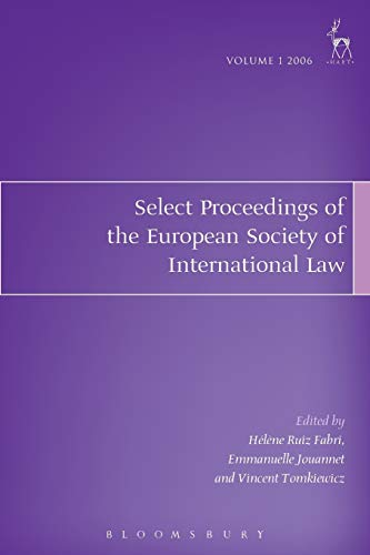 Select Proceedings of the European Society of International Law 2006