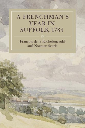 A Frenchman`s Year in Suffolk - French Impressions of Suffolk Life in 1784
