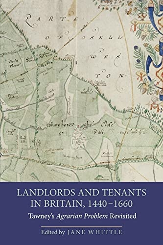 Landlords and Tenants in Britain, 1440-1660 - Tawney`s Agrarian Problem Revisited