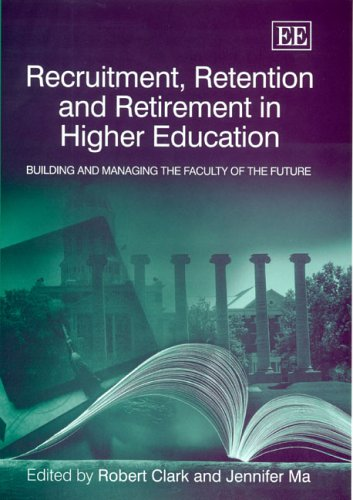 Recruitment, Retention and Retirement in Higher Education