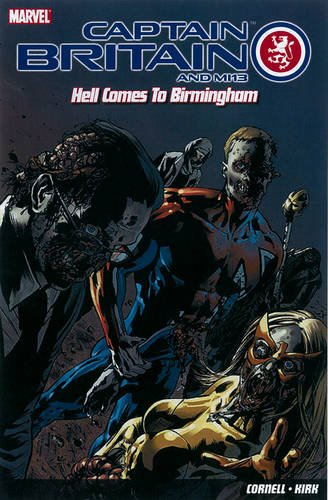 Captain Britain And Mi13: Hell Comes To Birmingham
