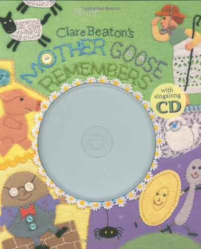 Clare Beaton's Mother Goose Remembers (with CD)