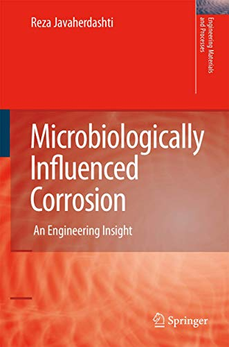 Microbiologically Influenced Corrosion