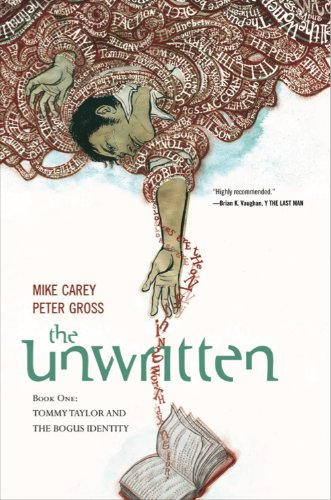 The Unwritten: Tommy Taylor and the Bogus Identity v. 1