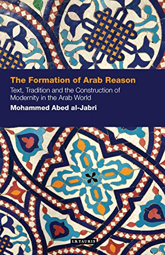 The Formation of Arab Reason