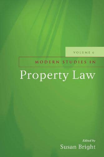 Modern Studies in Property Law - Volume 6