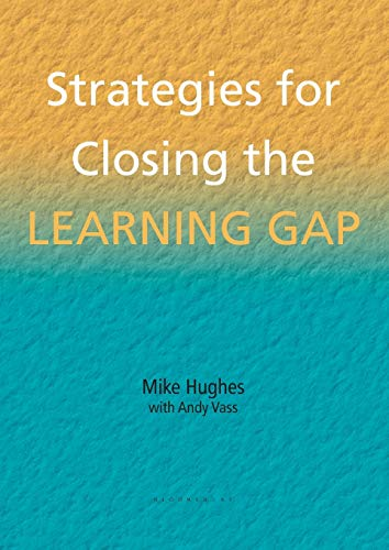 Strategies for Closing the Learning Gap