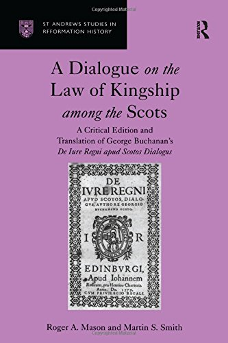 A Dialogue on the Law of Kingship among the Scots