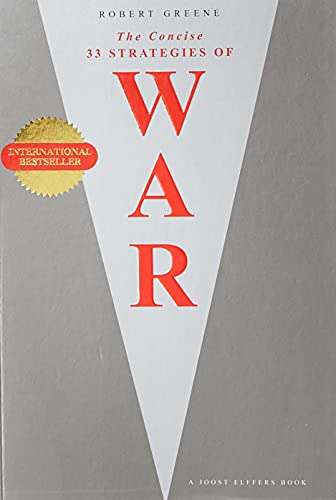 The Concise 33 Strategies of War