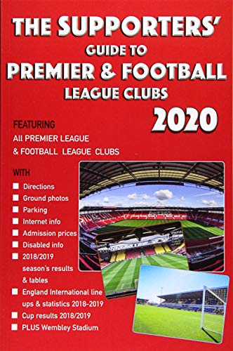 The Supporters' Guide to Premier & Football League Clubs 2020