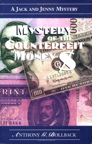 Mystery of the Counterfeit Money