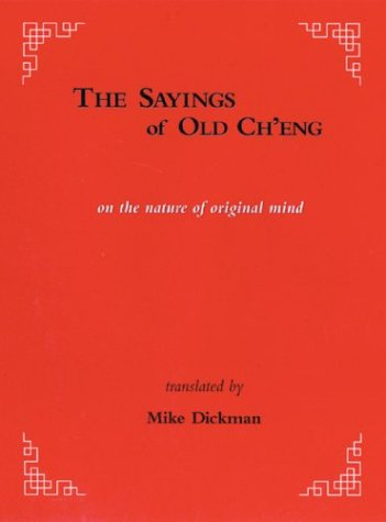 The Sayings of Old Ch'eng