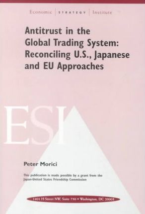 Antitrust in the Global Trading System