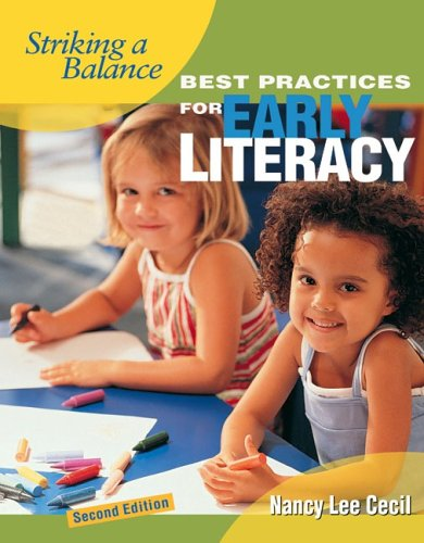 Striking a Balance: Best Practices for Early Literacy