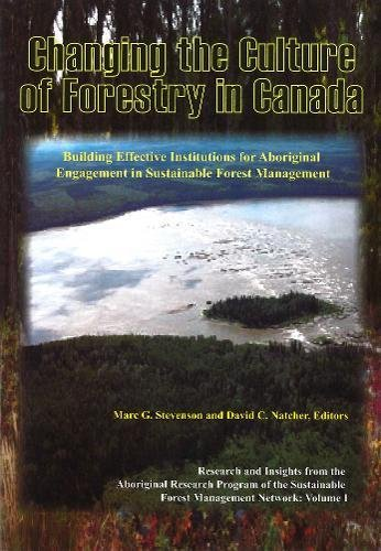 Changing the Culture of Forestry in Canada