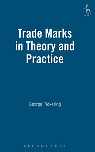 Trade Marks in Theory and Practice