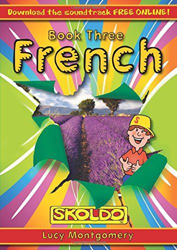French Book Three: Pupil Book Book 3