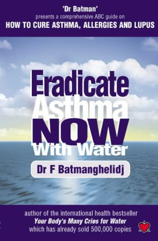 Eradicate Asthma Now - with Water