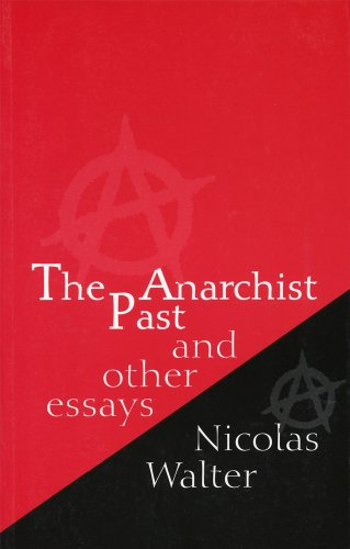 The Anarchist Past and Other Essays